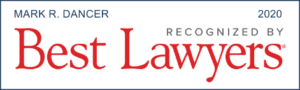 Award recognizing Mark R. Dancer as a top attorney by Best Lawyers